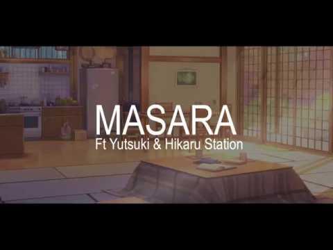 Masara (ft Yutsuki & Hikaru Station) - Tegami