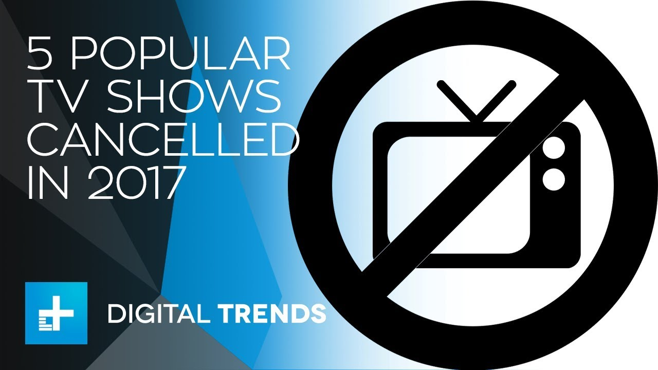 Five Popular TV Shows Canceled In 2017