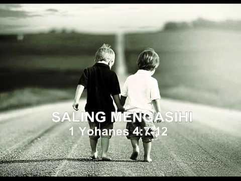 GI. Daniel Gan - Saling Mengasihi (1 Yohanes 4:7-12)