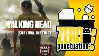 THE WALKING DEAD SURVIVAL INSTINCT (Zero Punctuation)