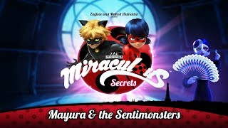 MIRACULOUS SECRETS | 🐞 MAYURA & THE SENTIMONSTERS 🐞 | Tales of Ladybug and Cat Noir