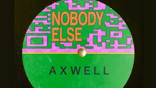 Axwell - Nobody Else SHM Talk BBC Radio 1 'Hottest Record'