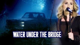 adele water under the bridge lyrics letra