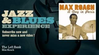 Max Roach - The Left Bank - JazzAndBluesExperience