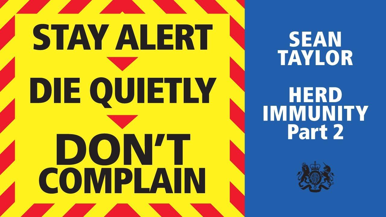 Herd Immunity Part 2 by Sean Taylor