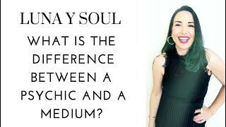 What Is the Difference Between a Psychic and a Medium?
