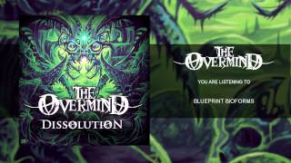 "The Overmind - ""Blueprint Bioforms"" Official Teaser Video"
