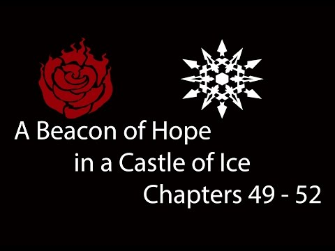 RWBY: A Beacon of Hope in a Castle of Ice Chapter 49 - 52