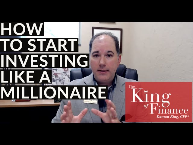 BEST ADVICE - How to Start Investing Like a Millionaire!