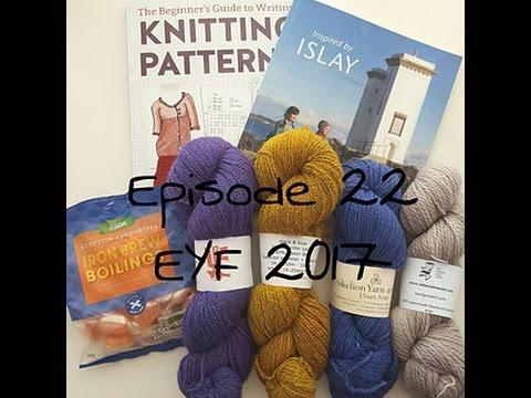 Episode 22: Edinburgh Yarn Festival!