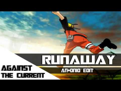 [Nightcore]Against The Current - Runaway (An+onio Edit)