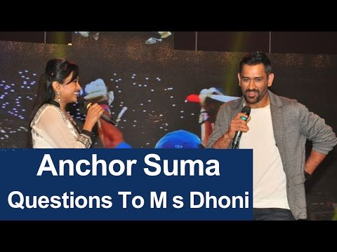 Anchor Suma Questions To M s Dhoni || Ms...