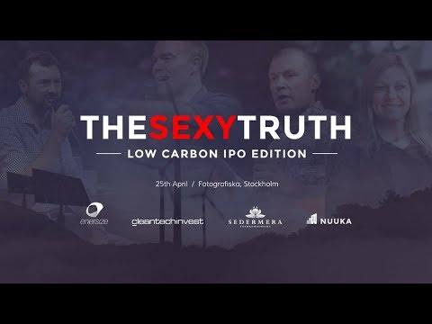 The Sexy Truth Low Carbon IPO Event in Stockholm