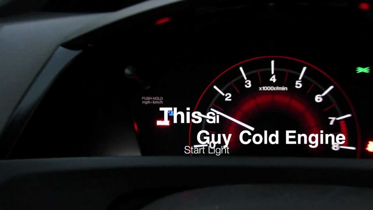 2012 Civic Si Cold Engine Light Youtube
