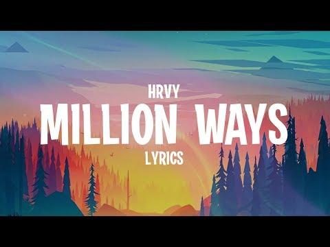 HRVY - Million Ways (Lyrics)