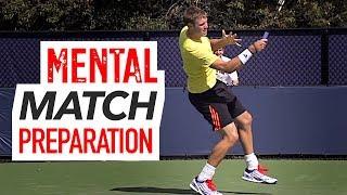 Mental Match Preparation (ATP Pro Secrets)