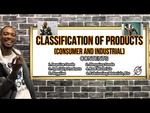 Classification of Products (Consumer And Industrial)