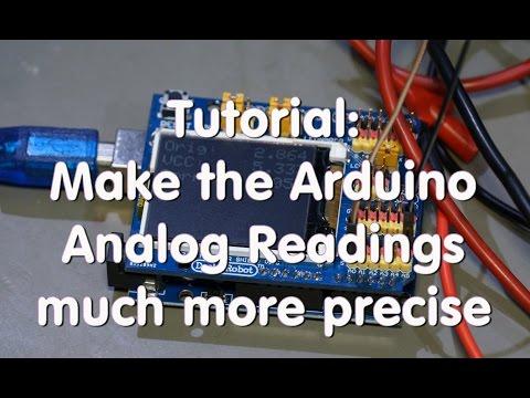 #10 Tutorial: Make The Arduino Analog Readings More Precise