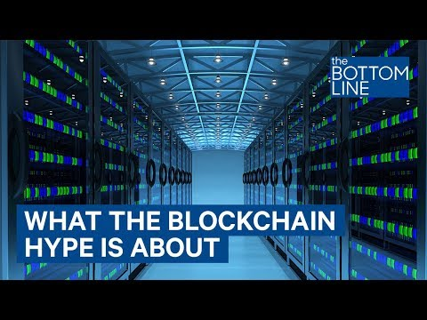 What The Blockchain Hype Is Really About When It Comes To Technology