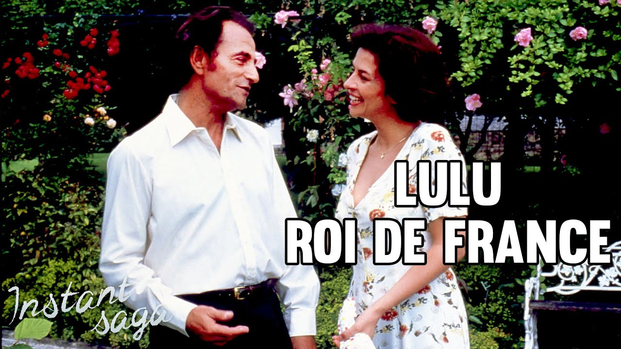 Lulu, Roi de France - avec Corinne TOUZET et Richard BOHRINGER   TÉLÉFILM INTEGRAL