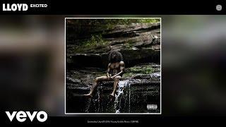 Lloyd - Excited (Audio)