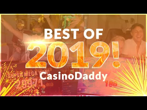 BIGGEST WINS AND FUNNIEST MOMENTS FROM CASINODADDY  - BEST OF 2019
