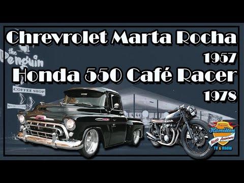 Street Rod Pick-Up Chevrolet Marta Rocha 1957 & Honda 550 four Café Racer 1978