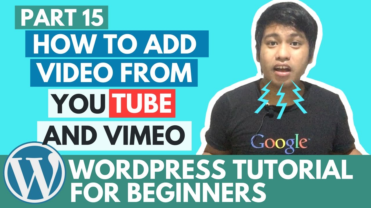 WordPress Tutorial for Beginners - How to add Video from Youtube and Vimeo - Part 15