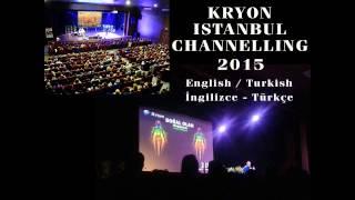 Kryon Lee Carroll İstanbul Channelling - 1 Türkçe/English