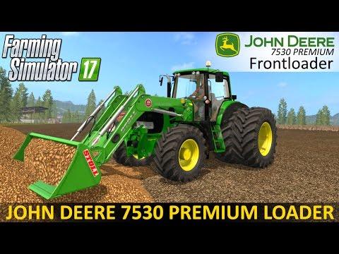 Farming Simulator 17 JOHN DEERE 7530 PREMIUM Frontloader