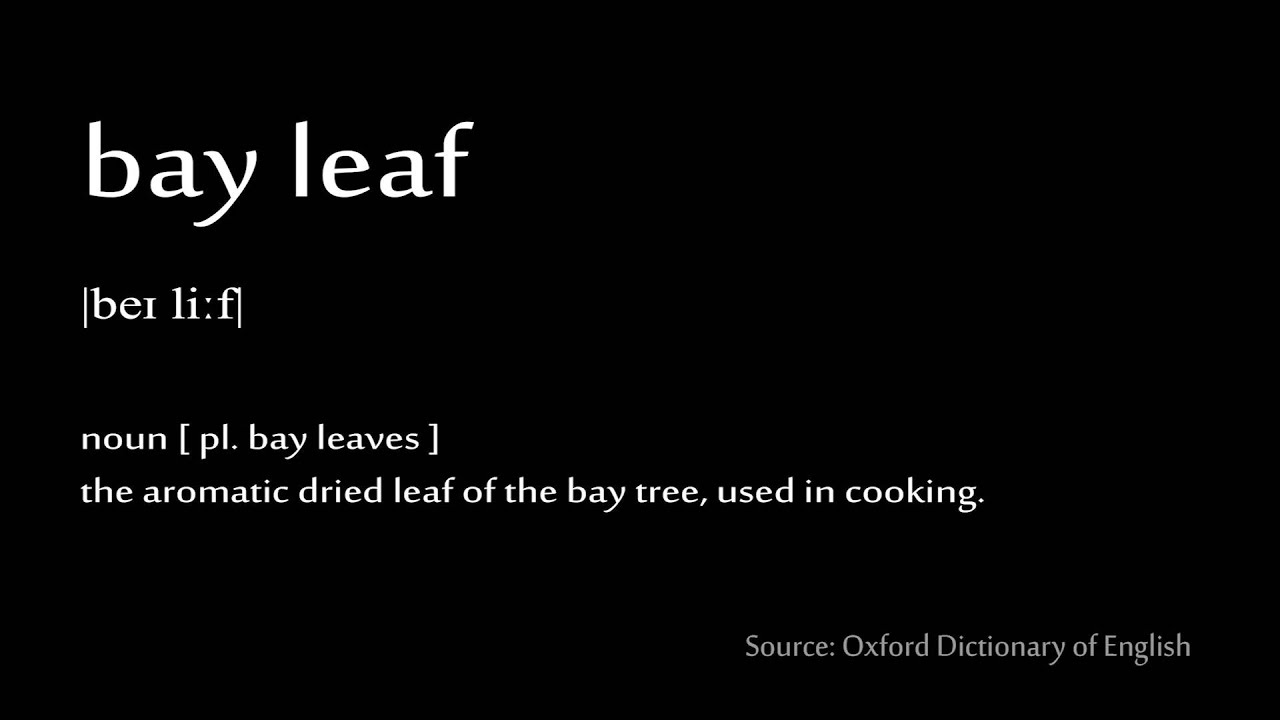 How to pronounce - bay leaf