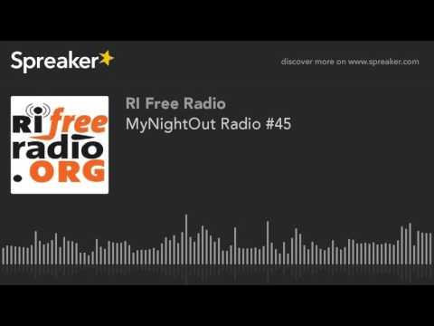 MyNightOut Radio #45