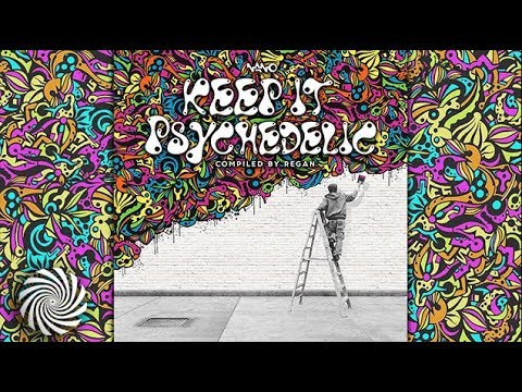 VA - Keep It Psychedelic [DJ Mix by Regan]