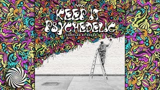 VA - Keep It Psychedelic [DJ Mix by Regan]