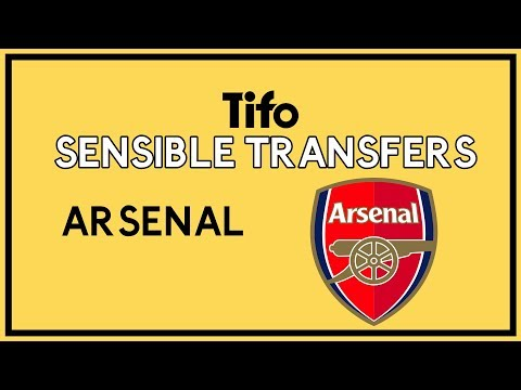 [Tifo Football] Sensible Transfers: Arsenal