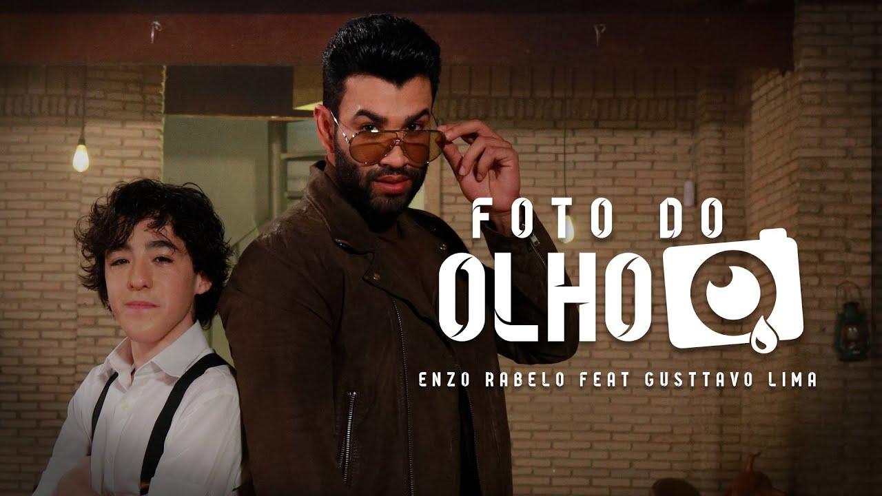Enzo Rabelo feat Gusttavo Lima - Foto do Olho (Clipe Oficial)