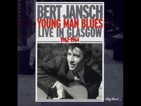 Bert Jansch_ Young man blues (1962-64) full album