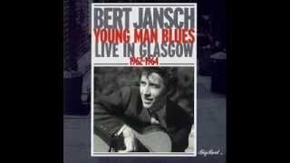 Bert Jansch_ Young man blues (1962-64) full album