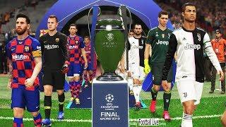 PES 2019 | Final UEFA Champions League | Juventus vs Barcelona | Gameplay PC | Ronaldo vs Messi
