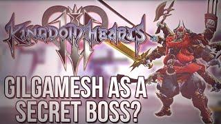 Kingdom Hearts 3 - Gilgamesh as a Secret Boss? (Kingdom Hearts Discussion)