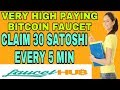 VERY HIGH PAYING BITCOIN FAUCET || CLAIM 30 SATOSHI EVERY 5 MIN || INSTANT FAUCETHUB