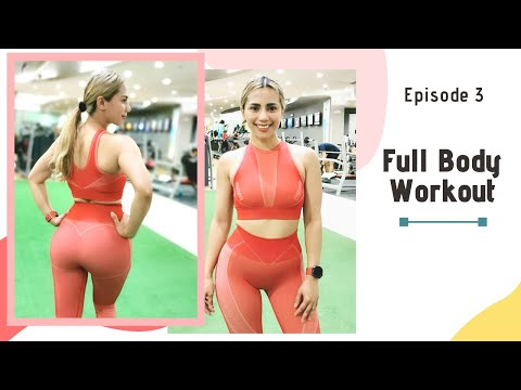 Full Body Workout (Episode 3)
