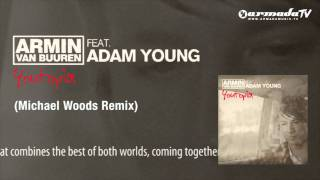 Armin van Buuren feat. Adam Young - Youtopia (Michael Woods Remix)