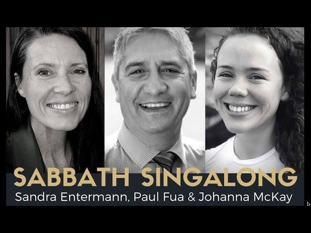 SABBATH SINGALONG #55 with Johanna McKay and Paul Fua Days of Elijah