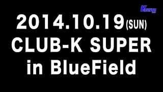 CLUB-K SUPER in Blue Field