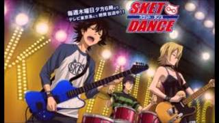 This is one of Sket Dance songs that I love --w--
