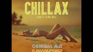 Chillax Farruko Ft. Ky-Mani Marley Original Mix DJ MANU PEREZ.mp3