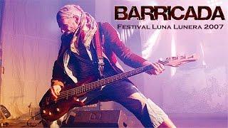 Barricada - Festival Luna Lunera 2007 Concierto Completo