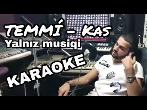 TEMMÍ - Kaş kor olaydım | Beat | Karaoke