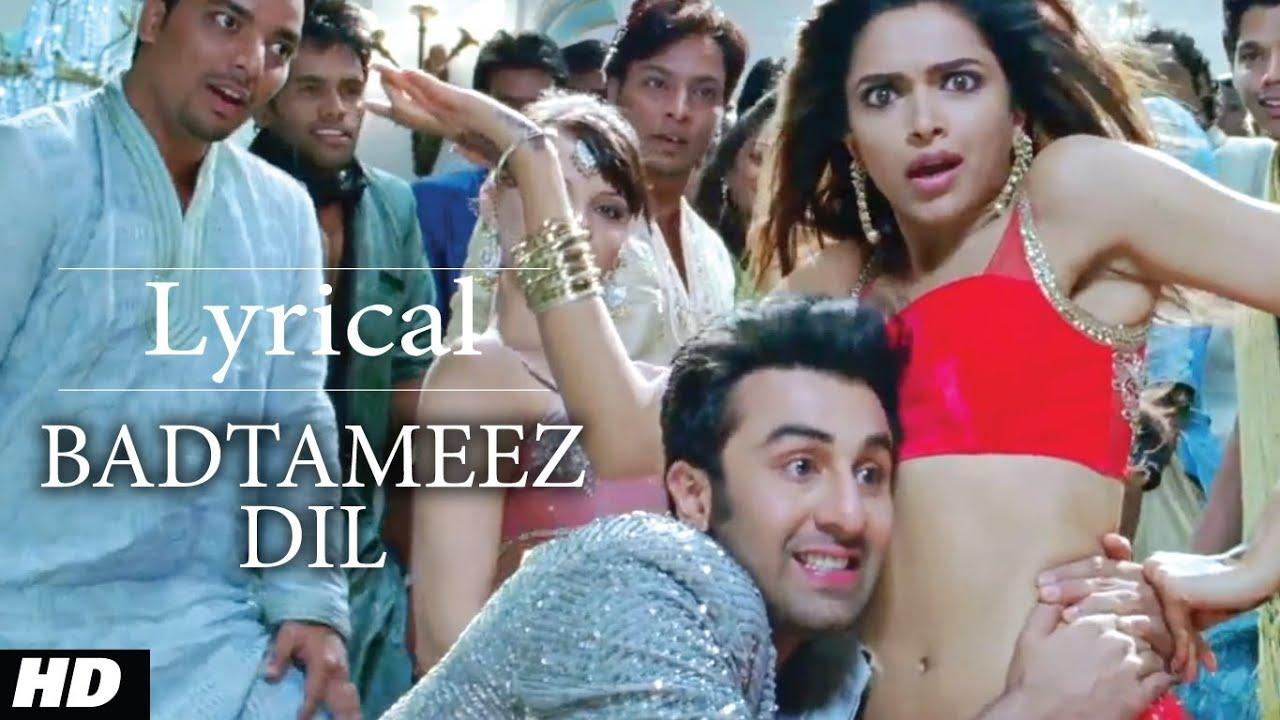 Badtameez Dil Full Song With Lyrics Yeh Jawaani Hai Deewani Ranbir